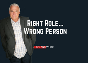 Right Role .. Wrong Person