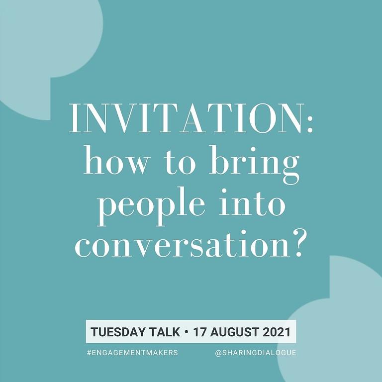 Tuesday Talk:  Inviting Conversation