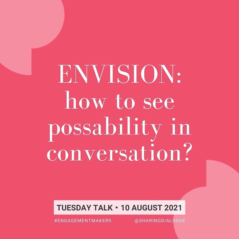 Tuesday Talk:  Imagining Better Conversations