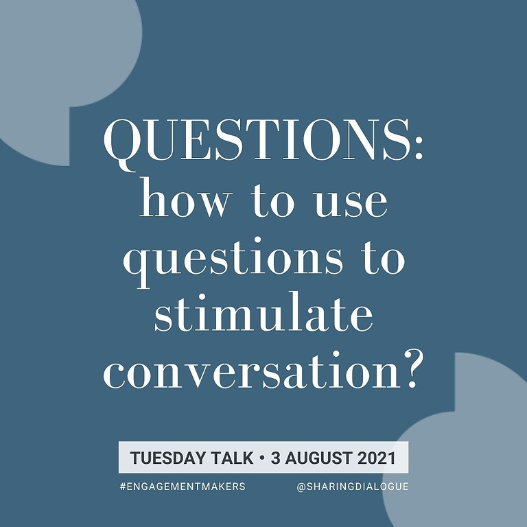 Tuesday Talk:  Shaping Your Question