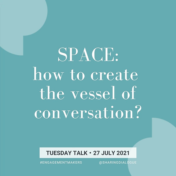 Tuesday Talk:  Making Space for Conversation