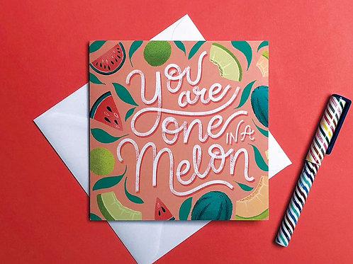 One In A Melon Hand Drawn Greetings Card