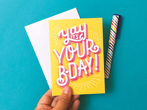 Yay It's Your B-day Hand Drawn Greetings Card