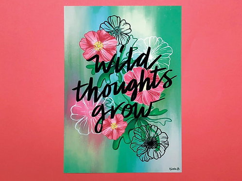 Wild Thoughts Grow Hand Drawn Unframed Giclee Print