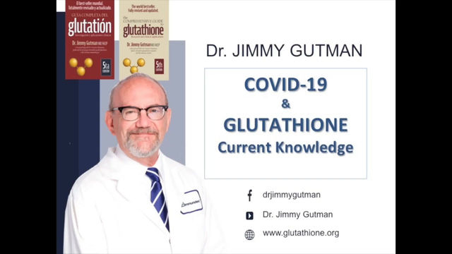 Glutathione and COVID-19 explained by Dr. Jimmy Gutman