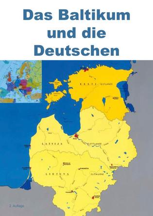 Das Baltikum und die Deutschen