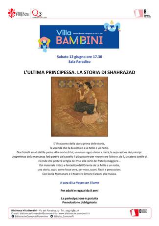 """Sabato 12 Giugno 2021, """"L'ultima principessa. La storia di Shaharazad"""" a Villa Bandini (FI)"""