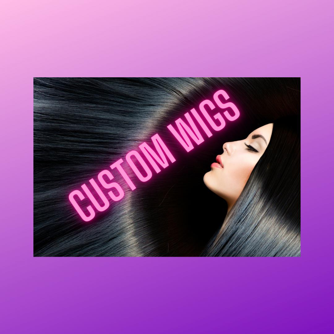 Custom Wig Services + Consultation