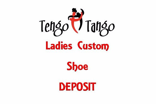 Ladies Custom Shoe Deposit