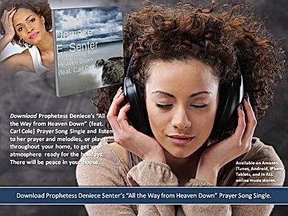 Deniece Senter All the Way from Heaven Down Prayer Song Single