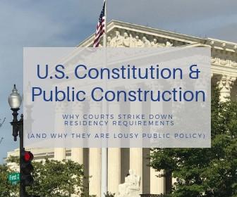 U.S. Constitution & Public Construction.