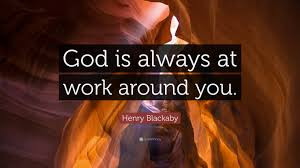 Even when we do not feel it, God is at work.
