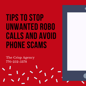 Tips to Stop Unwanted Robocalls and avoid phone scams