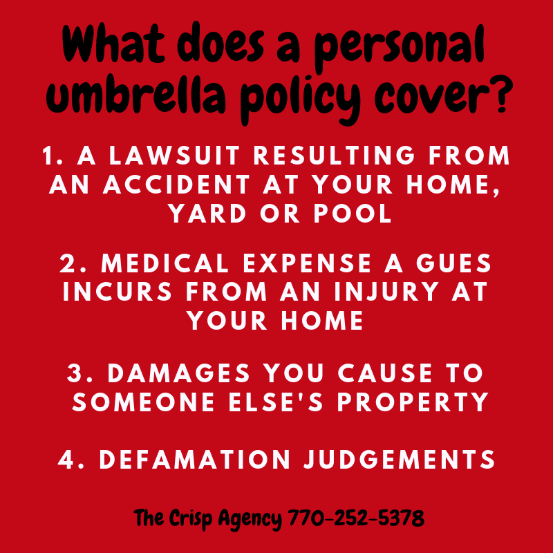 No one plans to cause a car accident or damage to someone else's property, but a personal umbrella policy may help shield you from having to pay if you're at fault. Serving Coweta & Fayette County. Newnan, Sharpsburg, Peachtree City and surrounding areas. 30277, 30265, 30263, 30269, 30276. Umbrella Insurance