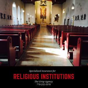 Insurance for Religious Institutions such as Churches