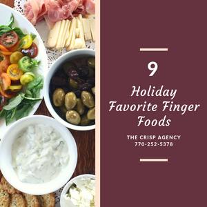 holiday favorite finger foods, the crisp agency, auto, car , home , life, insurance, newnan, sharpsburg, coweta, Fayette, peachtree city