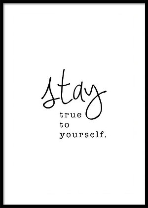 Stay True To Yourself Print - Quote Poster, Typography Print