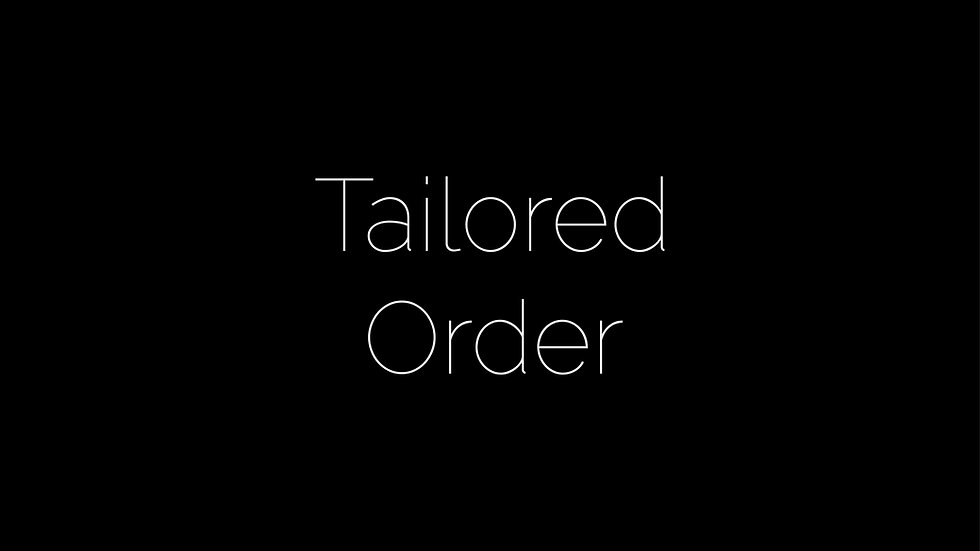 Tailored Order