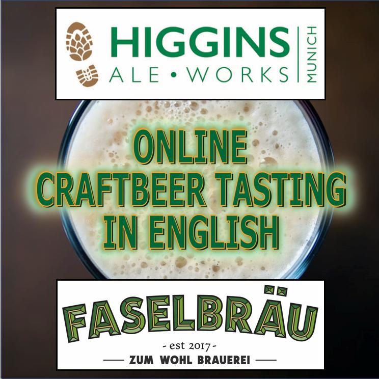 Faselbräu & Higgins Ale Works Craftbeer Tasting (in English)