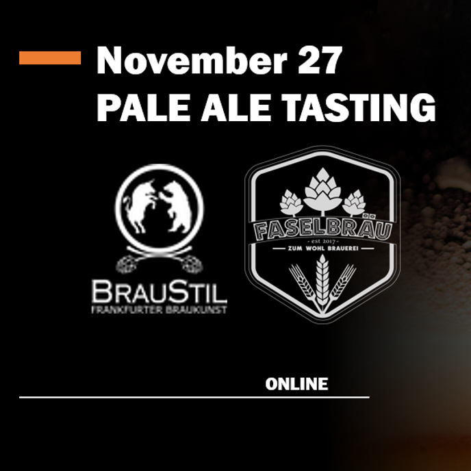 Faselbräu & BrauStil - Pale Ale Tasting