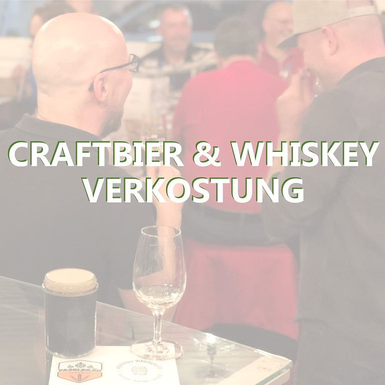 Craftbier & Whisky Verkostung