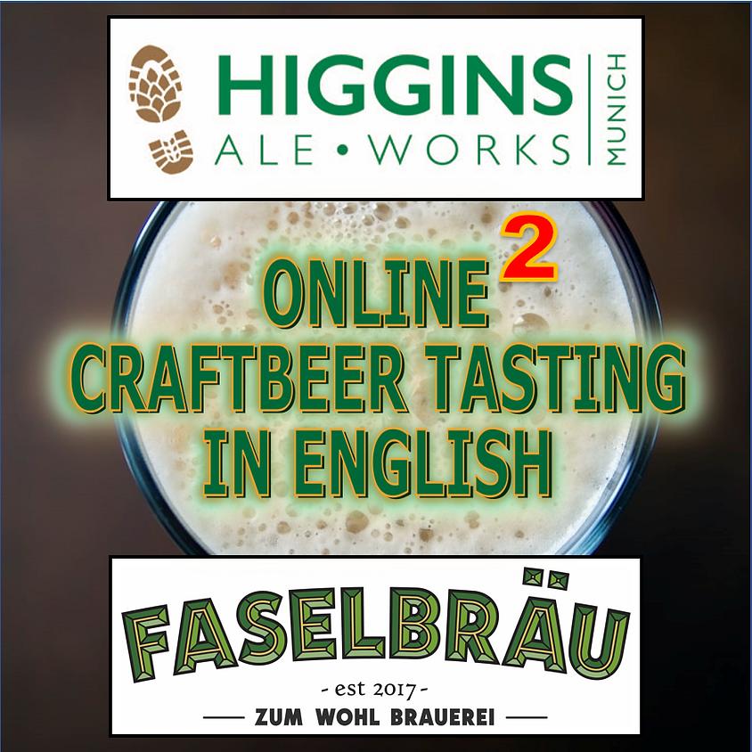 Faselbräu & Higgins Ale Works Craftbeer Tasting (in English) #2