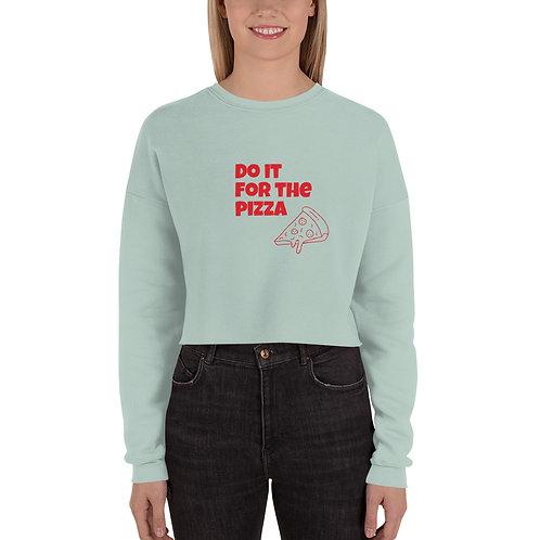 """""""Do it for the pizza"""" Crop Sweatshirt / Bedruckt"""