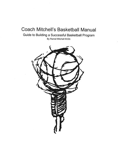 Coach Mitchell's Basketball Manual