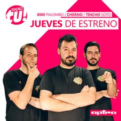 #JuevesDeEstreno con Cherno, Kike y Tincho