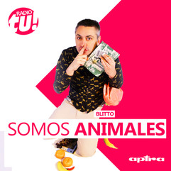 #SomosAnimales con Blitto