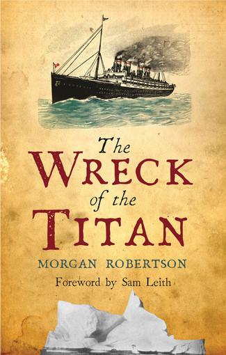 ¡La premonición del Titanic, escrita 15 años antes del hundimiento!