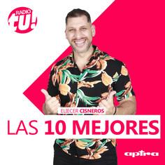 #Las10Mejores con Eliecer Cisneros