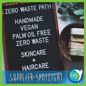 Supplier Spotlight 002: Zero Waste Path