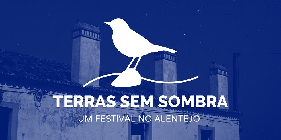 Festival Terras sem Sombra