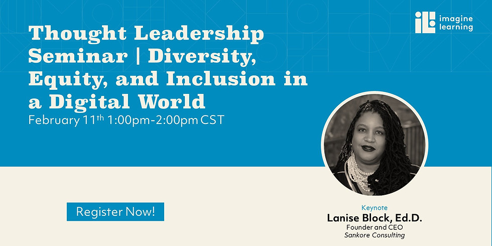 Thought Leadership Seminar | Diversity, Equity, and Inclusion in a Digital Worl
