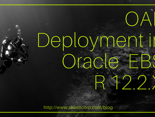 OAF Deployment in Oracle EBS R 12.2.X