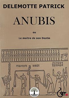 Anubis ou le maitre de son destin