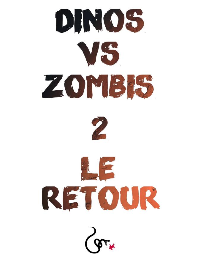 Dinos VS Zombis 2 le retour
