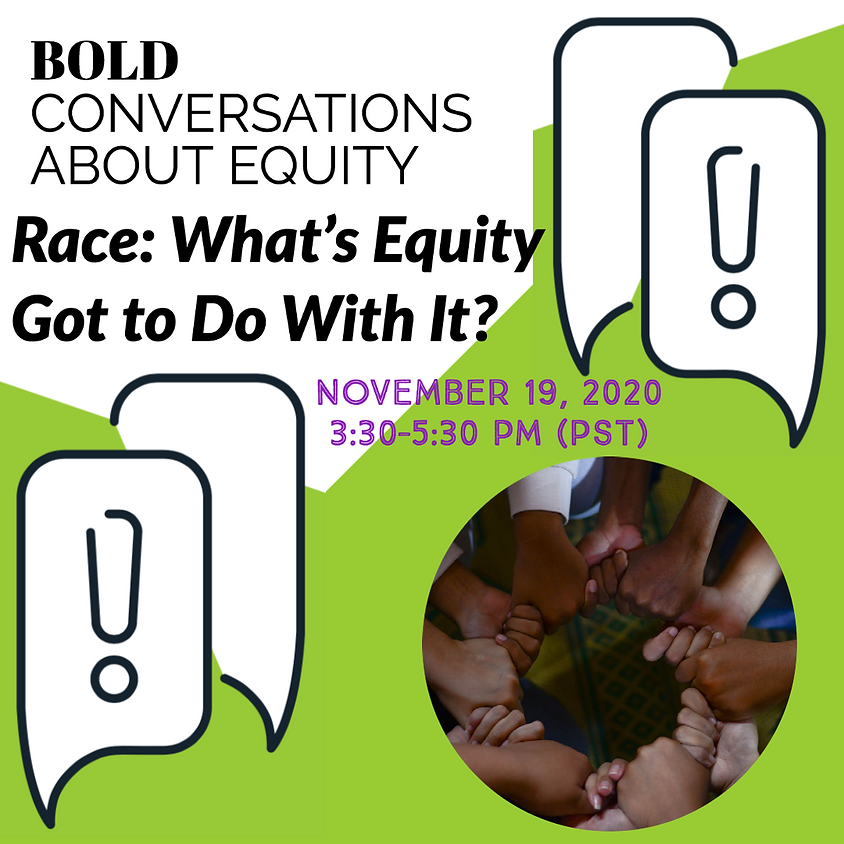 Bold Conversations About Equity