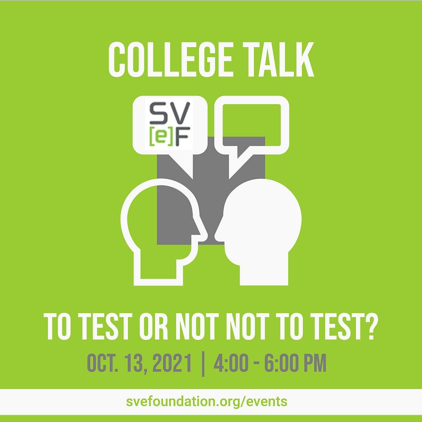 College Talk: To Test or Not To Test?