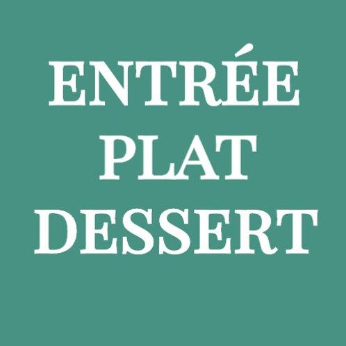 Menu entrée / plat / dessert