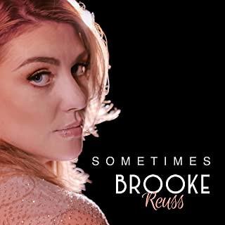 Brooke Reuss - 'Sometimes'