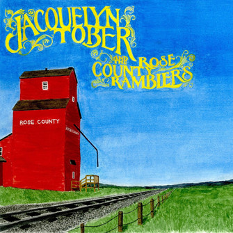 Jacquelyn Tober & The Rose County Ramblers - 'Shake'