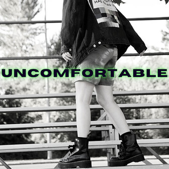 CANNXN - 'Uncomfortable'