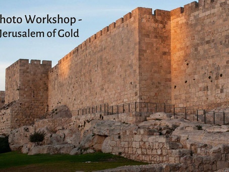 Photography Workshop - Jerusalem of Gold in Song and Pictures