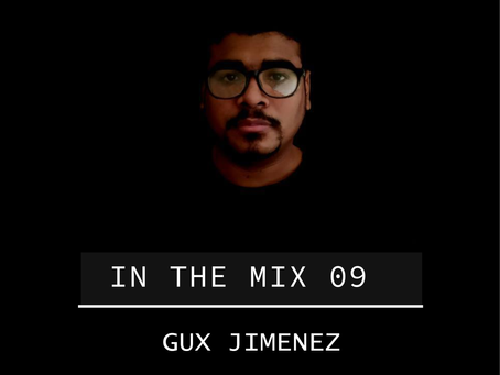 In the Mix 09 - Gux Jimenez [Columbia]