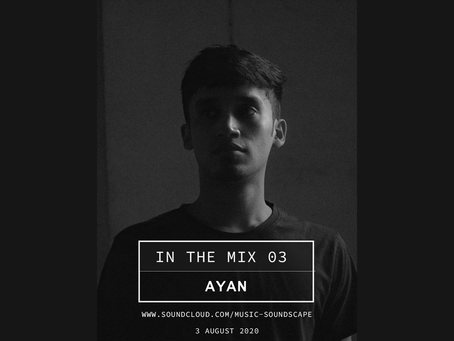 In the Mix 03 - Ayan [Hyderabad]