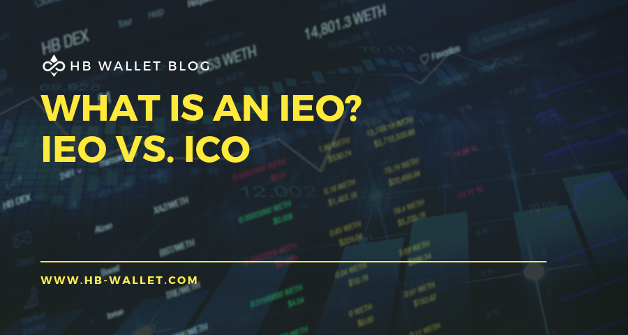 What is an IEO? IEO vs ICO hbwallet