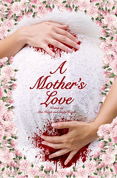 A MOTHERS LOVE Poster.png