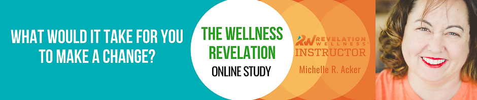 The Wellness Revelation Online Study with Michelle R. Acker